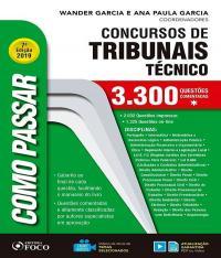 COMO PASSAR EM CONCURSOS DE TRIBUNAIS TECNICO -NIVEL MEDIO- 3.300 QUESTOES COMENTADAS - 07 ED
