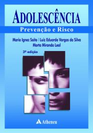 Adolescencia - Prevencao E Risco - 03 Ed