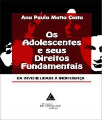 Adolescentes E Seus Direitos Fundamentais,os