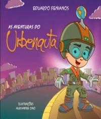 AS AVENTURAS DO URBENAUTA