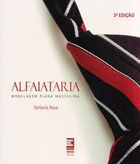 Alfaiataria - Modelagem Plana Masculina - 03 Ed