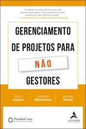 GERENCIAMENTO DE PROJETOS PARA NAO GESTORES