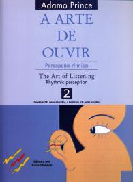 A ARTE DE OUVIR: PERCEPÇAO RÍTMICA / THE ART OF LISTENING: RHYTHMIC PERCEPTION - 2