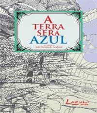 TERRA SERA AZUL, A
