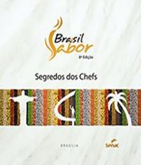 Brasil Sabor Brasilia - Segredos Dos Chefs - 8 Ed