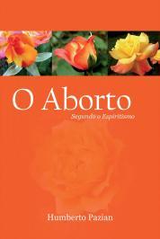 ABORTO SEGUNDO O ESPIRITISMO, O