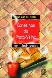 Conselhos De Preto-velho Na Umbanda
