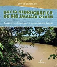 BACIA HIDROGRAFICA DO RIO JAGUARI MIRIM