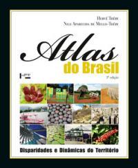 Atlas Do Brasil - Disparidades E Dinamicas Do Territorio