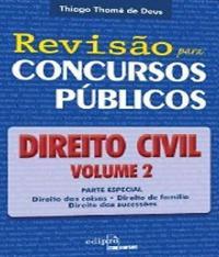 Direito Civil - Revisao Para Concursos - Vol 02