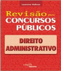 Direito Administrativo - Revisao Para Concursos
