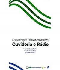 Comunicacao Publica Em Debate - Ouvidoria E Radio