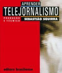 APRENDER TELEJORNALISMO - 02 ED
