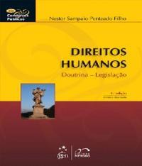 Direitos Humanos - Doutrina - Legislacao - 04 Ed