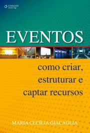 EVENTOS: COMO CRIAR, ESTRUTURAR E CAPTAR RECURSOS