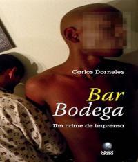 Bar Bodega - Um Crime De Imprensa