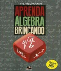 APRENDA ALGEBRA BRINCANDO - 09 ED