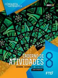 CONQUISTA DA MATEMATICA, A - 8 ANO - EF II - CADERNO DE ATIVIDADE