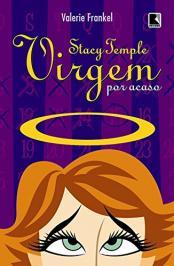 Stacy Temple, Virgem Por Acaso