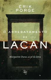 ARREBATAMENTO DE LACAN, O