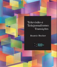 Televisao E Telejornalismo - Transicoes