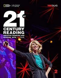 21ST CENTURY READING 2: CREATIVE THINKING AND READING WITH TED TALKS: STUDENT BOOK