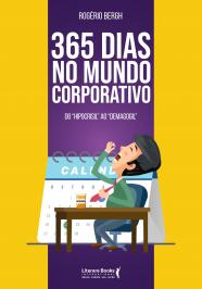 365 DIAS NO MUNDO CORPORATIVO: DO