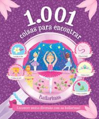 1.001 COISAS PARA ENCONTRAR - BAILARINAS