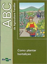 Abc Da Agricultura Familiar: Como Plantar Hortali