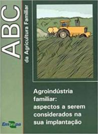 Abc Da Agricultura Familiar: Agroind