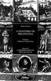 A Anatomia Da Melancolia: A Terceira Parti