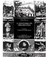 A Anatomia Da Melancolia: A Primeira Parti