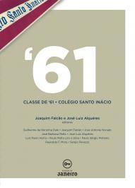 ''61: Classe De '61 - ColÉgio Santo InÁcio