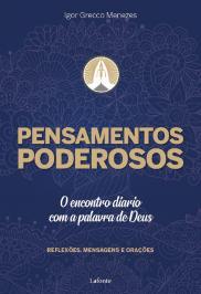 PENSAMENTOS PODEROSOS: O ENCONTRO DIÁRIO COM A PALAVRA DE DEUS