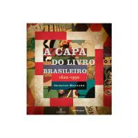 A Capa Do Livro Brasileiro 1820-1950