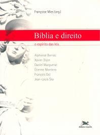 BÍBLIA E DIREITO - O ESPÍRITO DAS LEIS