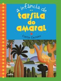 A INFÂNCIA DE TARSILA DO AMARAL