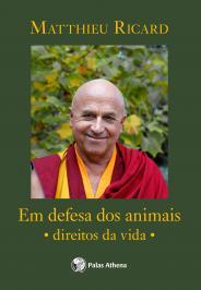 Em Defesa Dos Animais: Direitos Da Vida