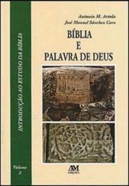 A BÍblia E A Palavra De Deus - Vol. 2