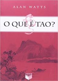 O Que É Tao?