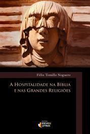 A Hospitalidade Na BÍblia E Nas Grandes ReligiÕes