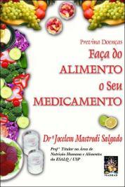 Faca Do Alimento O Seu Medicamento