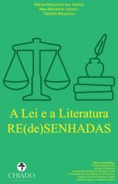 A Lei E A Literatura Re(de)senhadas