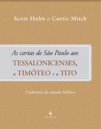 Cartas De Sao Paulo Aos Tessalonicenses, A Timoteo E A Tito, As  - Cadernos De Estudo Biblico