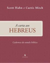 Carta Aos Hebreus,a - Cadernos De Estudo Biblico