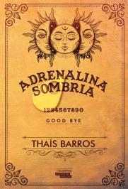 Adrenalina Sombria