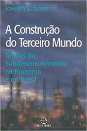 A CONSTRUÇAO DO TERCEIRO MUNDO