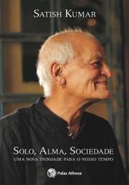 Solo, Alma, Sociedade
