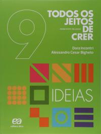 TODOS OS JEITOS DE CRER - IDEIAS - 8º ANO