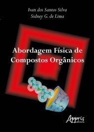 ABORDAGEM FÍSICA DE COMPOSTOS ORGÂNICOS